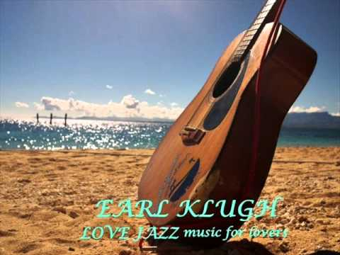 Earl Klugh - Love Jazz Music For Lovers