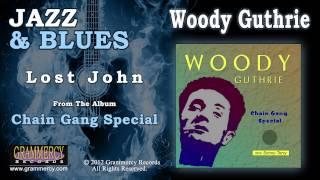 Watch Woody Guthrie Lost John video