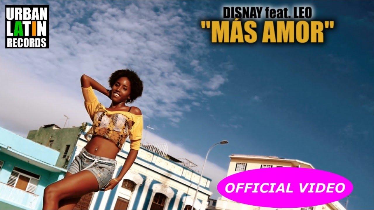 DISNAY Ft. LEO - MAS AMOR - (SALSA 2017 - SALSA CUBANA)
