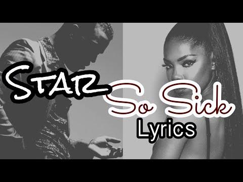 STAR- So Sick [Lyrics] (Ryan Destiny & Luke James)