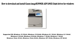 01. How to download and install Canon imageRUNNER ADVANCE C250i driver Windows 10, 8.1, 8, 7, Vista, XP