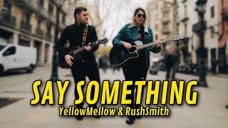 Download Lagu Justin Timberlake - Say Something (COVER) | YellowMellow ft. Rush Smith Gratis STAFABAND