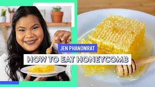 How To Eat Honeycomb | Good Times With Jen