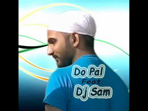 Do Pal (love Angle Mix) Feat. Dj Sam video