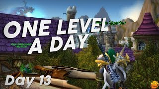 One Level A Day - Day 13 - Elf of the City - World of Warcraft Battle For Azeroth