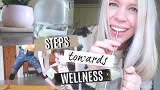 5 SIMPLE STEPS TOWARDS WELLNESS | FAMILY WELLNESS