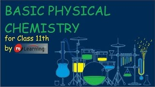 Introduction: Basic Physical Chemistry 01 For class 11th