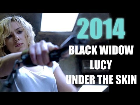 Lucy, Under The Skin, Black Widow : Scarlett Johansson 2014 - Beyond The Trailer