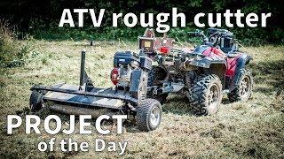 Found a solution.  A atv rough cut mower.