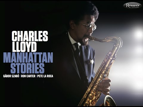 Charles Lloyd – Manhattan Stories Mini-Documentary