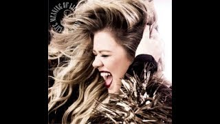 download lagu Kelly Clarkson - The Meaning Of Life New Album gratis