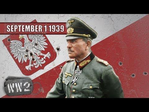 The Polish German War - WW2 - 001 September 1 1939