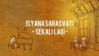 Isyana Sarasvati Sekali Lagi Lirik From Critical Eleven