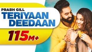 Teriyaan Deedaan (Official Video)   Parmish Verma   Prabh Gill   Desi Crew   Dil Diyan Gallan