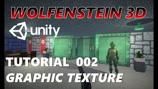 How To Make An FPS WOLFENSTEIN 3D Game Unity Tutorial 002 - GRAPHICS & TEXTURES