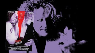 Atração Fatal (Fatal Attraction)   ADRIAN LYNE (1987)