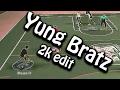 Yung Bratz - 2K Edit | NBA 2k17