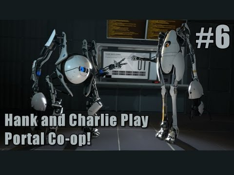 Hank and Charlie Play Portal 2 Co-op #6