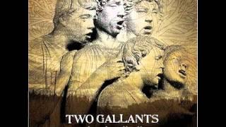 Watch Two Gallants Waves Of Grain video