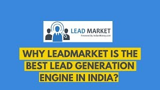 Why LeadMarket Is The Best Lead Generation Engine