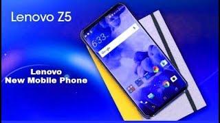 Lenovo Z5 Unboxing Hindi - Lenovo Z5 - New Mobile Phone .