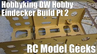 Hobbyking DW Hobby Fokker Eindecker Build Pt2 RC Model Geeks