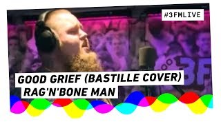 Bastille - Good Grief (Rag
