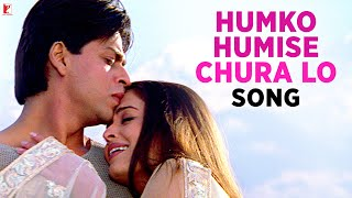 Humko Humise Chura Lo Song | Mohabbatein | Shah Rukh Khan | Aishwarya Rai | Lata | Uday