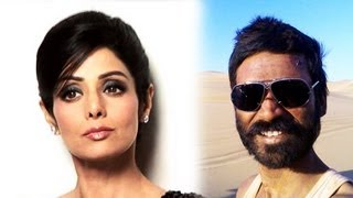 VIP Updates. Sridevi's Hubby wants 1 Lakh from Dhanush