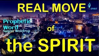 REAL MOVE of the SPIRIT - Prophetic Word :) :) :) :) Are We Havin FUN YET?