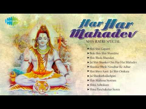 Har Har Mahadev | Shiv Ratri Special | Best Devotional Songs video