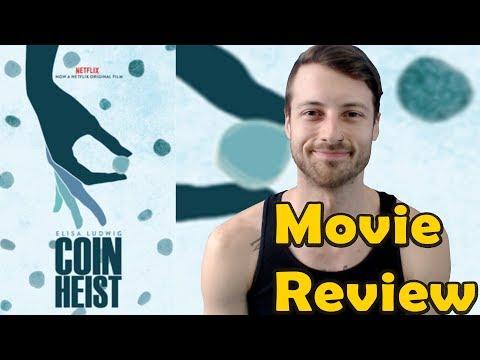 Coin Heist 2017 Netflix Movie Review Non Spoiler