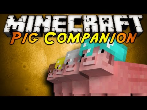 Minecraft Mod Showcase : PIG COMPANION
