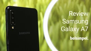 Samsung Galaxy A7 Review (NL)   Drie keer leuker?