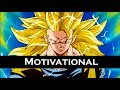 Never Give Up - Dragon Ball Z [Inspirational Video]