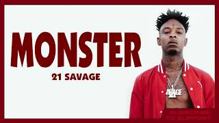 21 Savage - Monster (Lyrics)