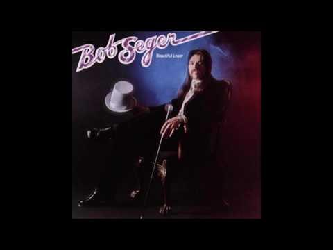 Bob Seger - Sailing Nights