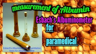 Esbach's test || Quantitative measurement of protein Albumin in urine for students IN ENGLISH