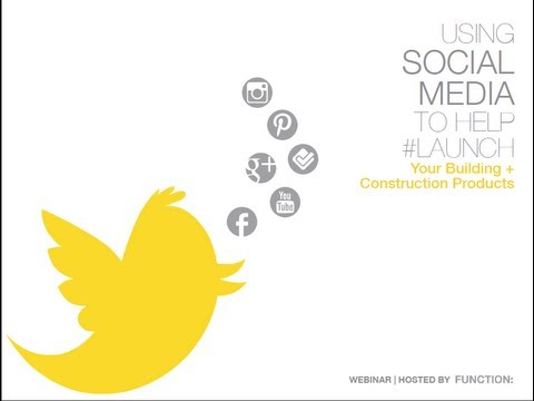 Using Social Media to Help #Launch Your Building + Construction Products