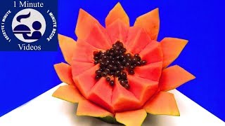 How to Make a Flower with a Papaya in One Minute / Cut, Food Art, Ideas, Tricks