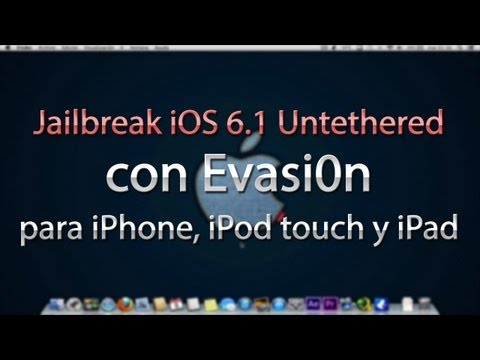 Jailbreak iOS 6.0 a 6.1.2 Untethered con Evasi0n (iPhone/iPod/iPad)