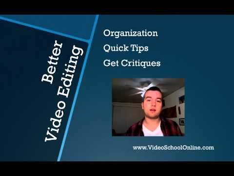 Better Video Editing // Make Better Video Series from Video School Online