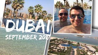 Dubai Vlog - September 2017