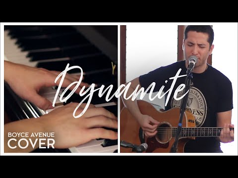 Dynamite - Taio Cruz (Boyce Avenue acoustic/piano cover) on iTunes & Spotify