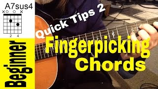 Fingerpicking Guitar Chords For Beginners-Quick Tips 2