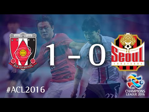 Urawa Red Diamonds vs FC Seoul: AFC Champions League (RD16 - 1st Leg)