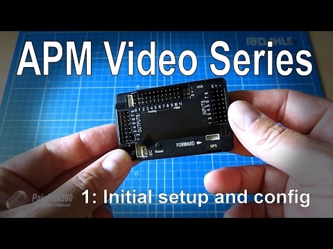 (1/8) APM 2.5/2.6 - Simple installation and setup overview