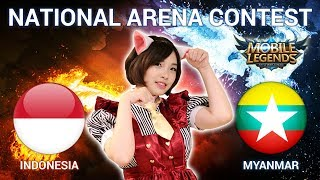 INDONESIA VS MYANMAR - National Arena Contest Cast by Kimi Hime - 27/12/2017