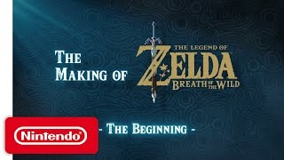 The Making of The Legend of Zelda: Breath of the Wild Video – The Beginning