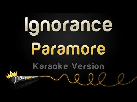 Paramore - Ignorance (Karaoke Version)